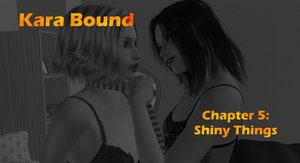 Kara Bound 05 part 2 - Shiny things