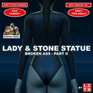 LCTR - Lady & Stone Statue - Broken Ass 02